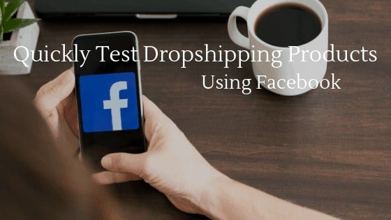 Quickly test products using facebook
