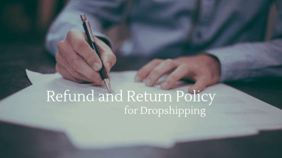 Learn how to write a refund and return policy when dropshipping