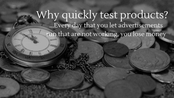 Reason to quickly test products in your dropshipping store is to not waste money!