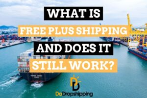 Learn what free plus shipping is and if still works in 2020