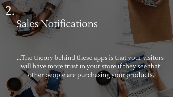 Best Shopify app for dropshipping beginners 2: Sales Notifications