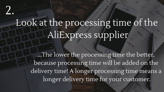 how to deal with long shipping times when dropshipping with AliExpress: look at the processing time