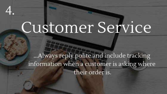 how to deal with long shipping times when dropshipping with AliExpress: good customer service