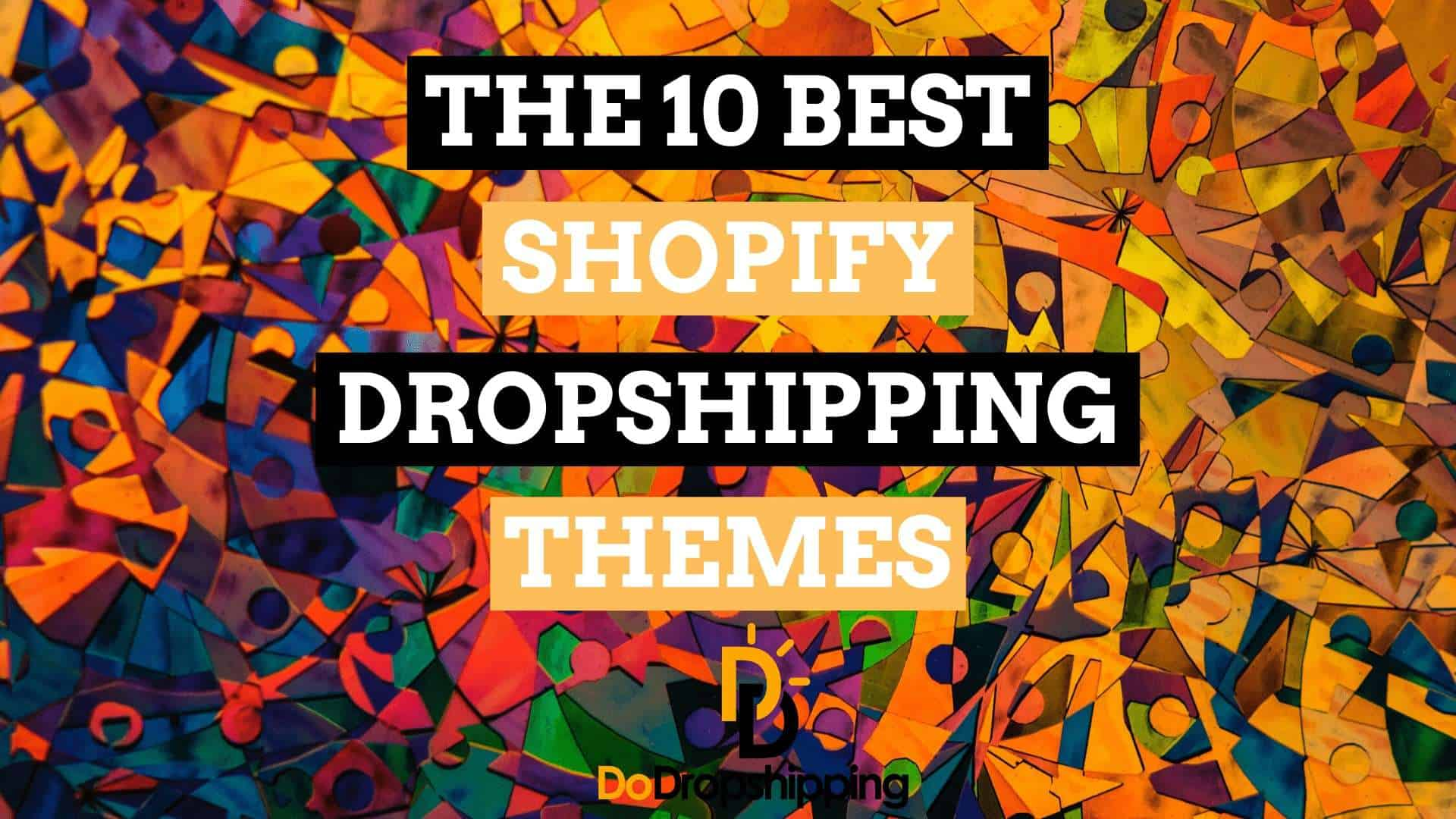 The 8 Best Shopify Dropshipping Themes in 2019   Boost Sales!