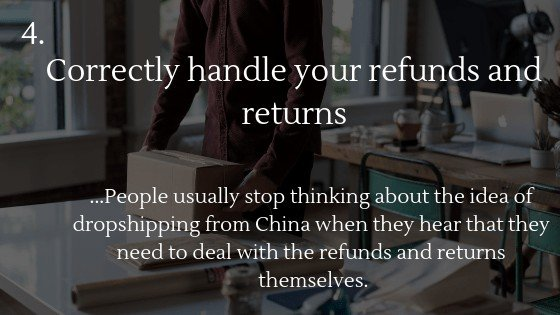 Dropshipping from China: Correctly handle your refunds and returns