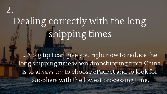 Dropshipping from China: Dealing correctly with the long shipping times