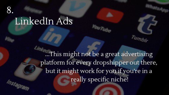 Advertise Dropshipping Store: LinkedIn Ads