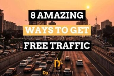 8 amazing ways to get free traffic to your dropshipping store in 2021