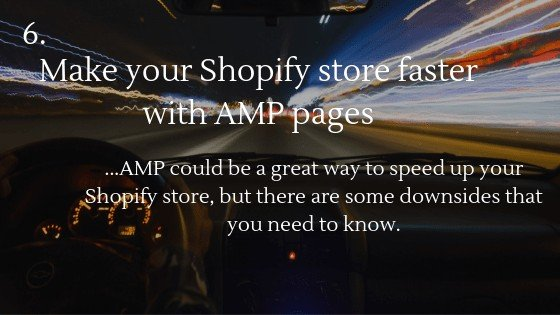 Shopify Speed Optimization: AMP pages