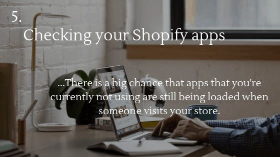 Shopify Speed Optimization: Checking your Shopify apps