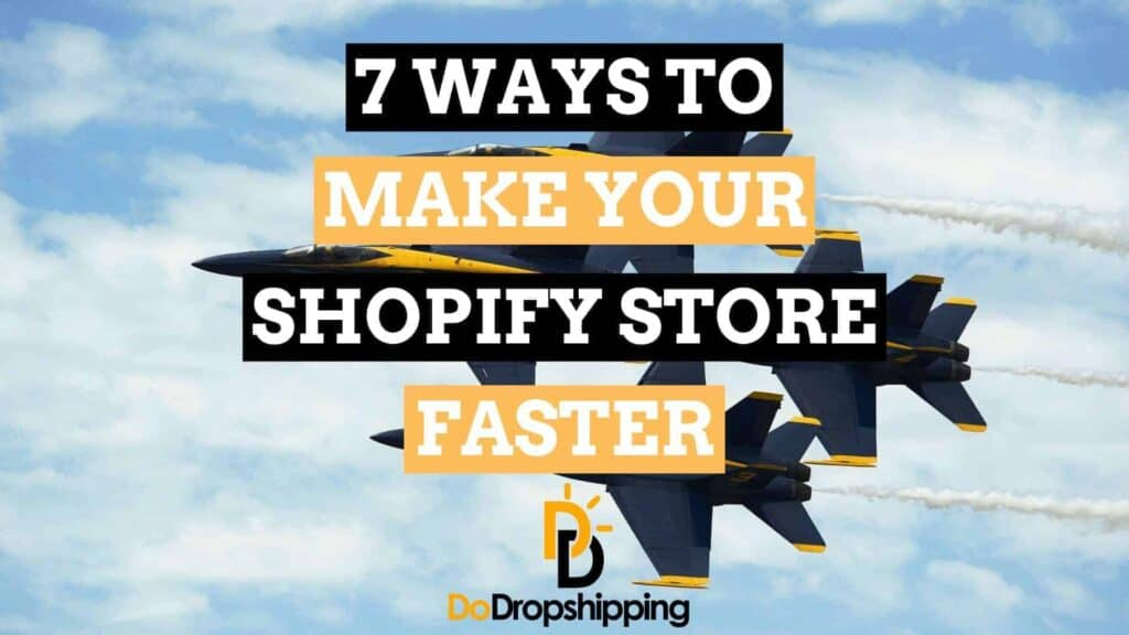 Shopify Dropshipping: Create Your Own Store | Optimize your Shopify store for speed