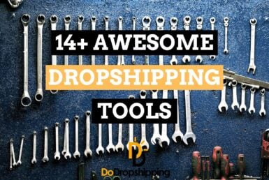 Find out what the best dropshipping tools are for your dropshipping store!