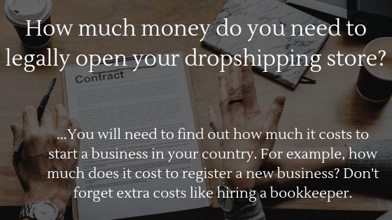 Can you start dropshipping without money in 2020: How much money do you need to legally open your dropshipping store?