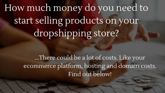 Can you start dropshipping without money in 2020: How much money do you need to start selling products on your dropshipping store?
