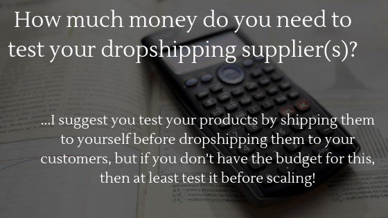 Can you start dropshipping without money in 2020: How much money do you need to test your dropshipping supplier(s)?