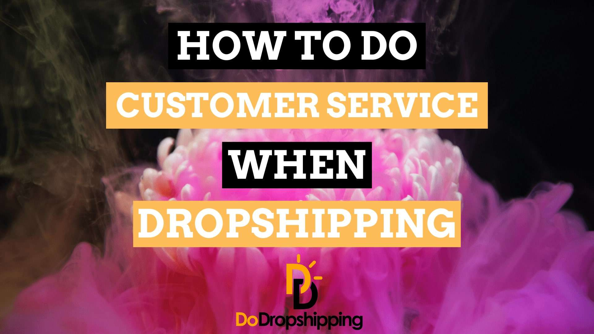 Complete Guide: How to Do Customer Service When Dropshipping?