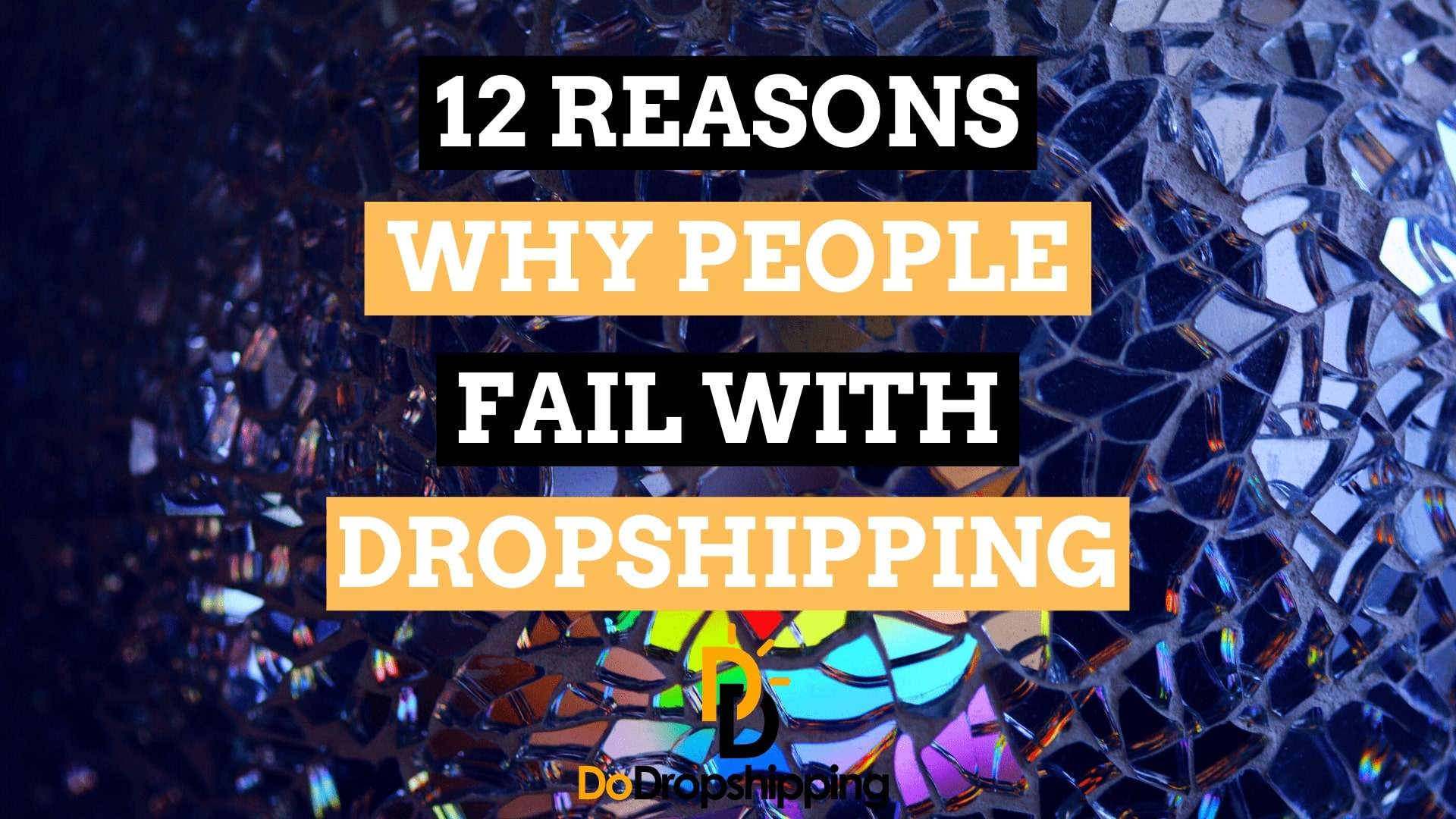 12 Reasons Why Most People Fail With Dropshipping in 2019 | Beat Them!