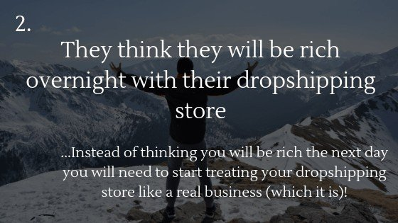 Reasons why most people fail with dropshipping in 2021: They think they will be rich overnight