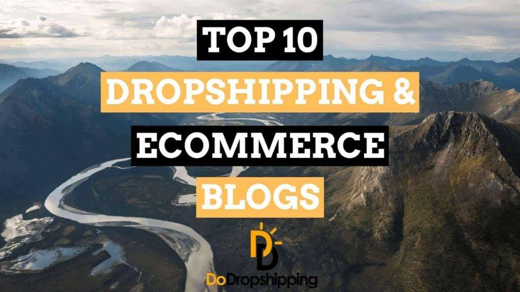 Best Dropshipping Websites: Best Blogs