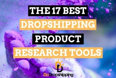 The 15 Best Dropshipping Product Research Tool in 2020! Find Your Next Winning Product Now!