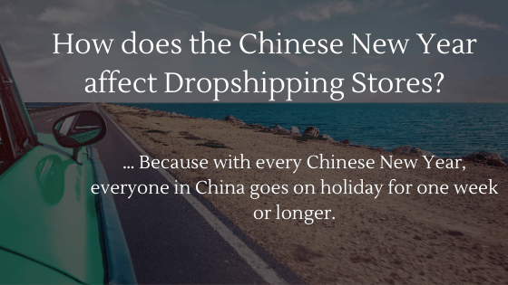 Chinese New Year and Dropshipping: How does the Chinese New Year affect Dropshipping Stores?