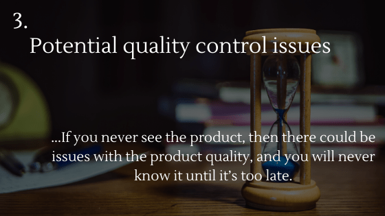 Disadvantages of Dropshipping 3: Potential quality control issues