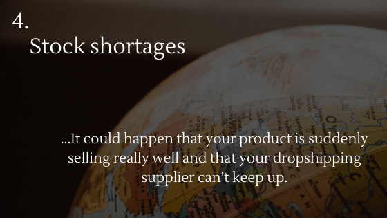 Disadvantages of Dropshipping 4: Stock shortages