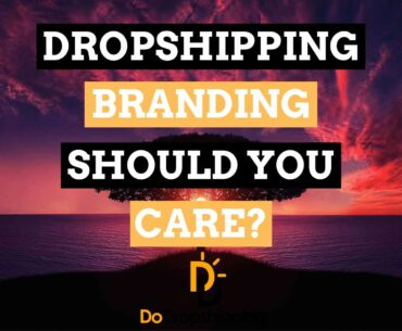 Dropshipping Brand: What is it & Why Should you care in 2021?