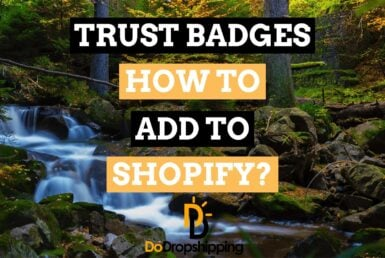 How to Add Trust Badges to Your Shopify Store in 2021?