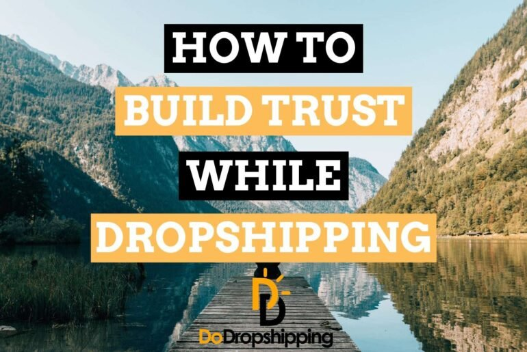 How to Build Trust on a Dropshipping Store? | Increase Sales in 2020!