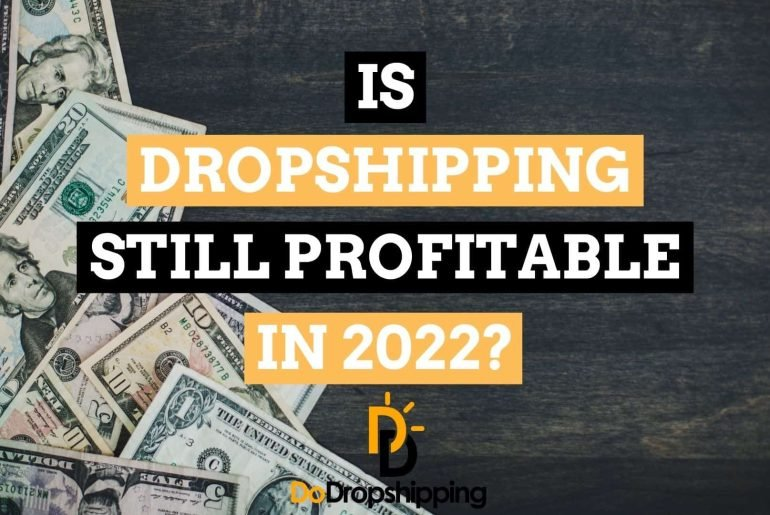 Is Dropshipping Still Profitable Today in 2021? or Are You Too Late? Find out Now!