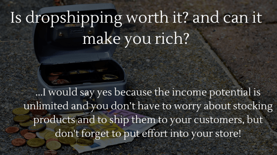 Is Dropshipping Worth It in 2021? and Can It Make You Rich?