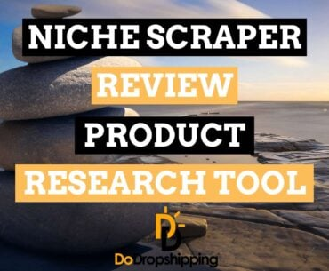 Niche Scraper Complete Review 2021: #1 for Dropshipping?