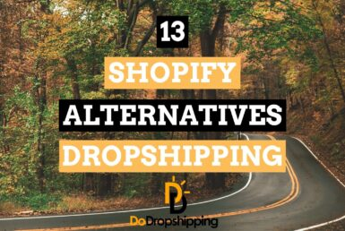12 Shopify Alternatives for Dropshipping Stores in 2021!