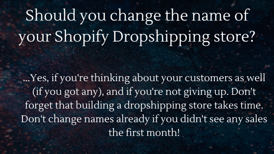 Shopify Dropshipping Store Name Change: Should you change the name of your store?