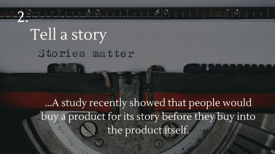 Copywriting for Dropshipping Stores: 2. Tell a story