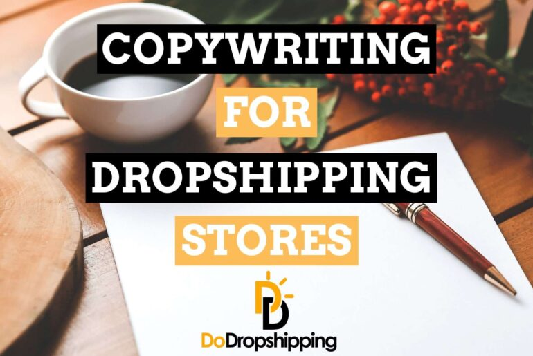 Copywriting for Dropshipping | Everything You Need to Know in 2021!