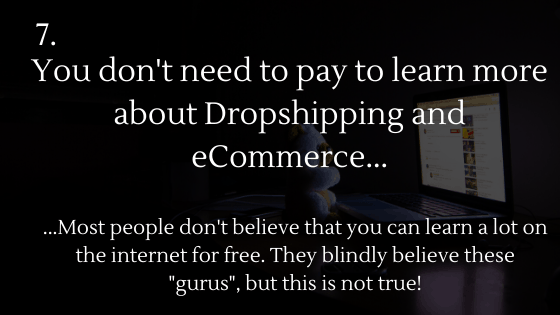 Dropshipping Basics: 7. You don't need to pay to learn more about Dropshipping and ecommerce...