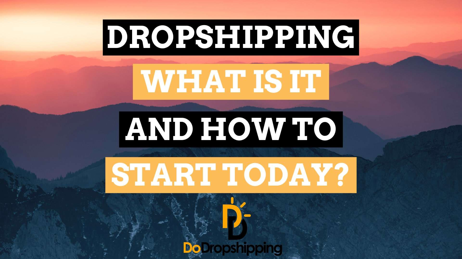 Dropshipping for Beginners: What Is It & How to Start Today in 2021?