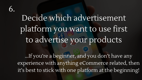 Dropshipping Startup Checklist: 6. Decide which advertisement platform you want to use first to advertise your products