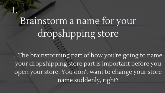 Dropshipping Startup Checklist: 1. Get a name for your dropshipping store