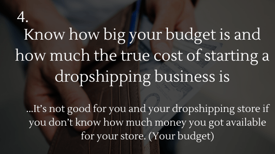 Dropshipping Startup Checklist: 4. Know how big your budget is and how much it costs to start/run a dropshiping business in 2020