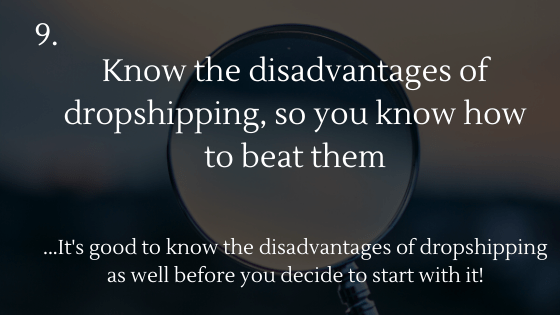Dropshipping Startup Checklist: 9. Know the disadvantages of dropshipping