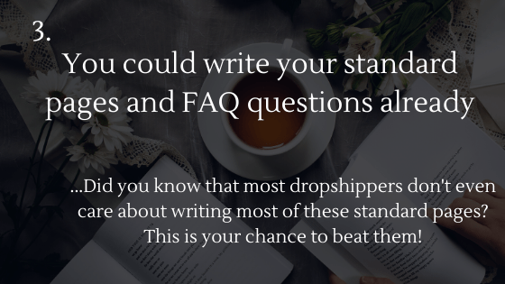 Dropshipping Startup Checklist: 3. Write your standard pages and FAQ questions