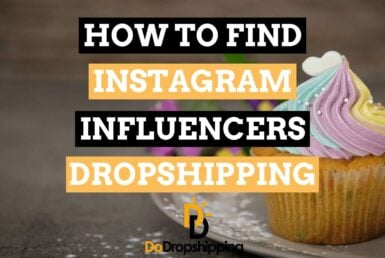 How to Find Instagram Influencers for Dropshipping in 2021?
