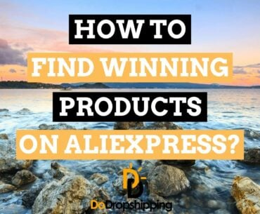 How to Find Dropshipping Products on AliExpress in 2021? 5 Amazing Tips!