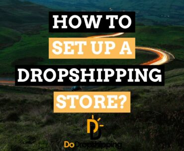 How to Set up a Dropshipping Store in 6 Easy Steps (2020)