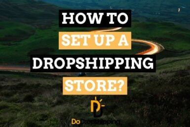 How to Set up a Dropshipping Store in 6 Easy Steps (2021)