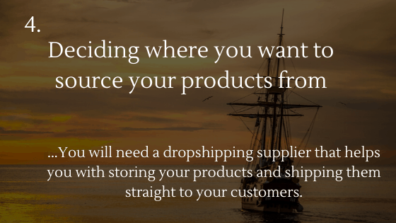 How to Set up a Dropshipping Store: 4. Deciding where you want to source your products from
