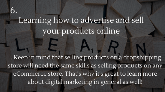 How to Set up a Dropshipping Store: 6. Learning how to advertise and sell your products online